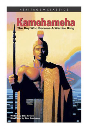 TeensBook - Kamehameha: The Boy Who Became a Warrior Ki